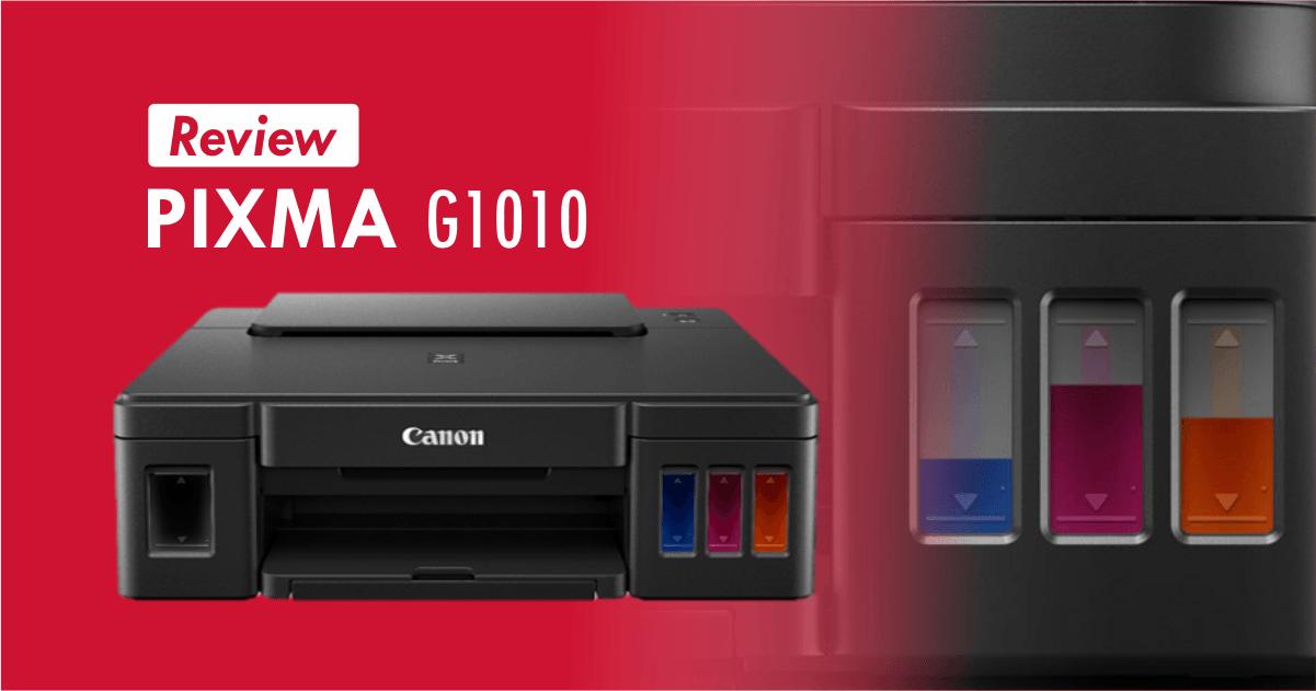 Review Canon PIXMA G1010