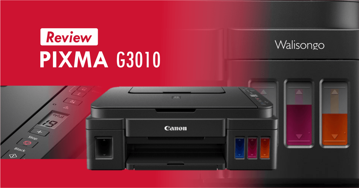 Review Canon PIXMA G3010