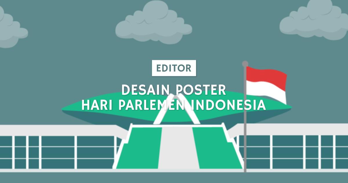 desain poster hari parlemen indonesia