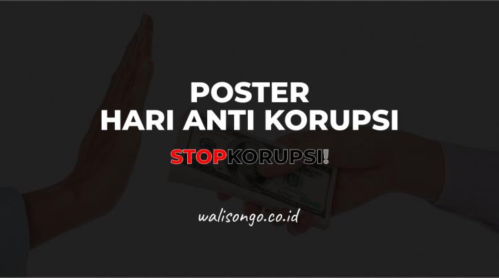 Desain Poster Hari Anti Korupsi Keren Ayo Stop Korupsi