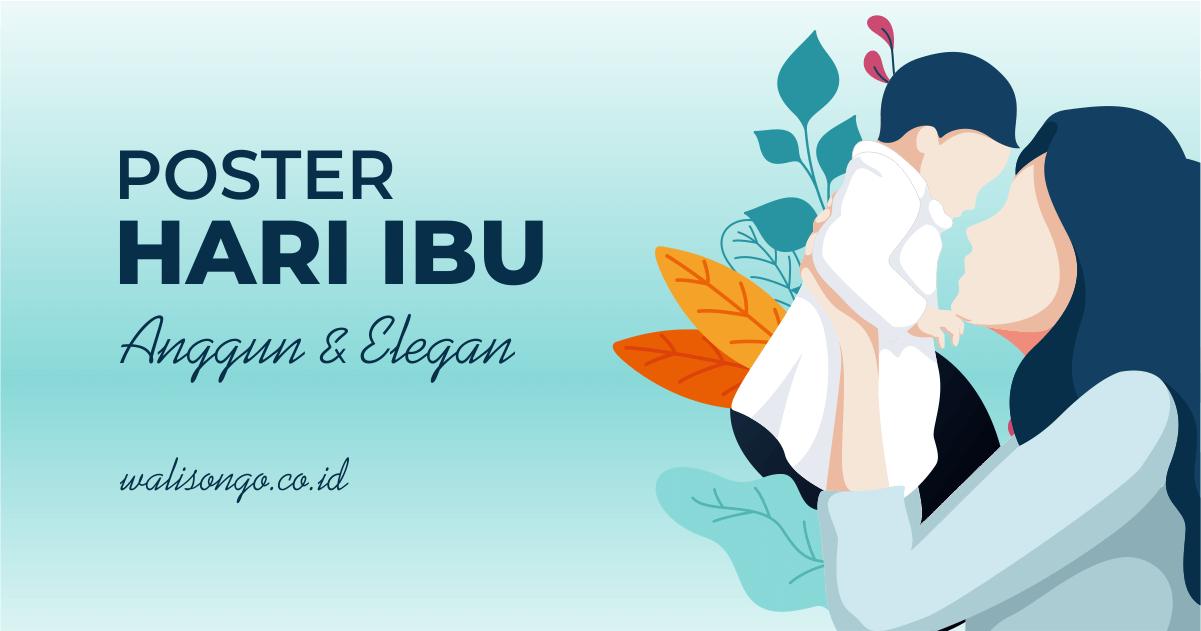 Desain Poster Selamat Hari Ibu, Anggun dan Elegan!